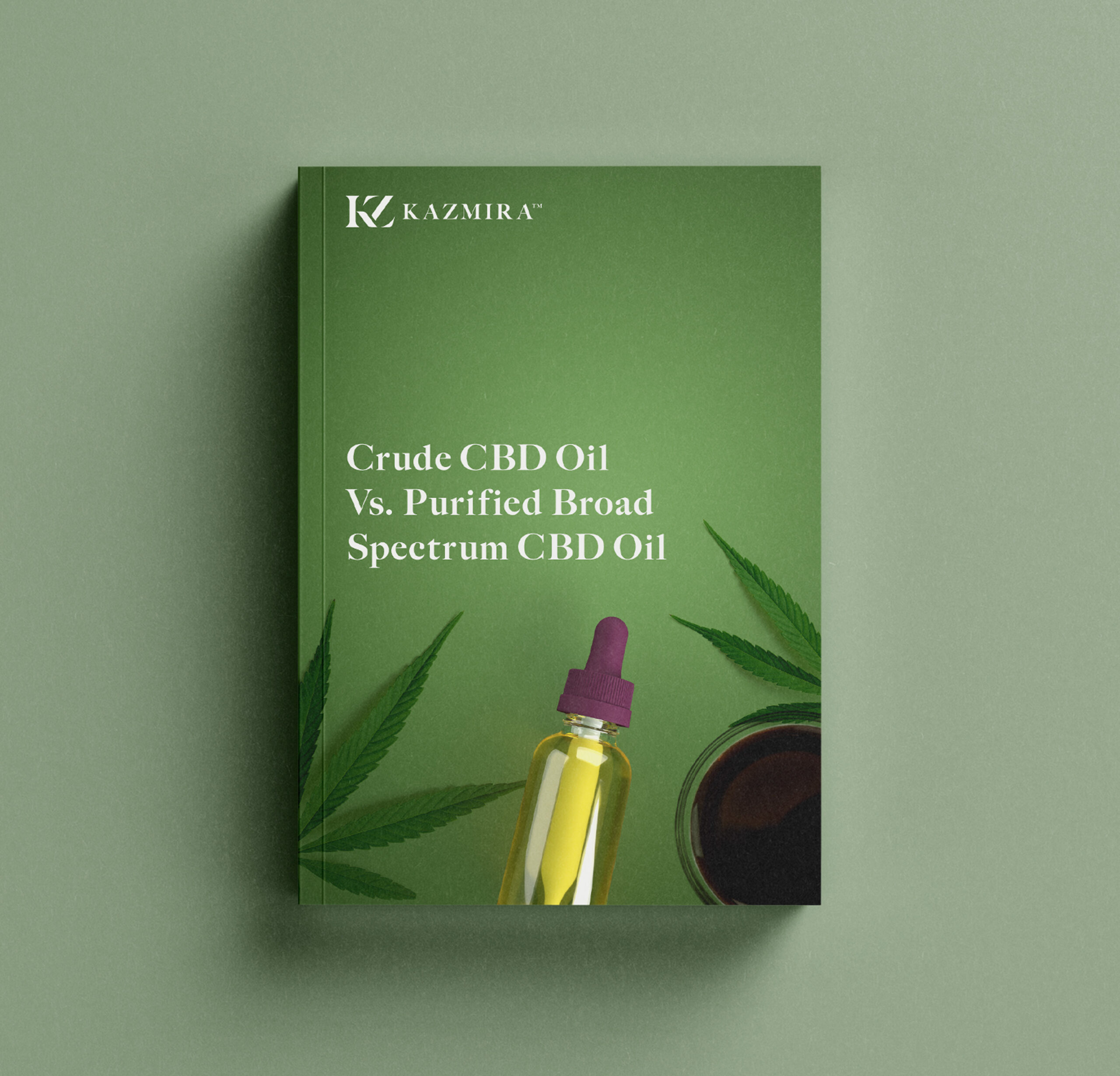 White Paper: Crude CBD Oil vs. Purified Broad Spectrum CBD Oil