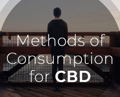Methods of Consumption for CBD
